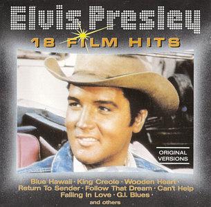 18 Film Hits - Elvis Presley Various CDs