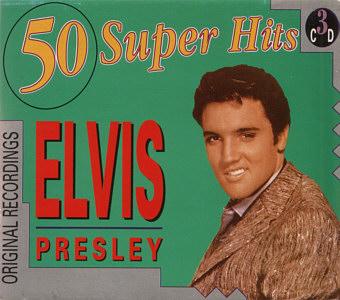 50 Super Hits - Elvis Presley Various CDs