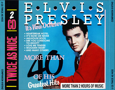 More Than 40 Of His Greatest Hits / It's Now Or Never - Elvis Presley Various CDs