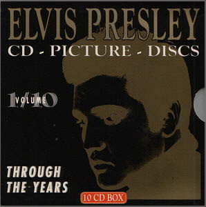Through The Years Voume 1/10  Picture Disc - Elvis Presley Various CDs